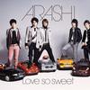 『Love so sweet』 5000人セッションバージョン