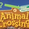 【あつ森】あつまれどうぶつの森の英訳はAnimal Crossing: New Horizons ! ←New Horizonsってなに?