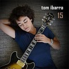 最近ハマってるギタリスト紹介『Tom Ibarra』