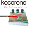 bloodthirsty butchers / kocorono 【Analog】