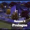 【Sims4】Prologue 人生の選択【Season 2】
