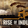 【Rise of Industry】産業経営で街を大きく
