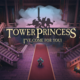 【Tower Princess: I've Come for You!】ゾンビ姫と恋に落ちる