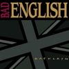 Bad English - BACKLASH:バックラッシュ -