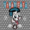 26年ぶりのストレイ・キャッツ(STRAY CATS)の新作「40」