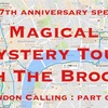 London Calling part 1 : Magical Mystery Tour with The Brookes 1