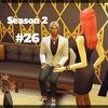 【Sims4】#26 危険な取引き【Season 2】