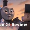 直接!終点はたまた特異点か きかんしゃトーマスレビュー(Season 21 Review)