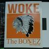 The BONEZ WOKE 到着 ♪ + サラリーマン親父の些細な音楽のある日常