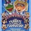 『マペットめざせブロードウェイ!(1984)』The Muppets Take Manhattan