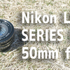 eBayで購入したNikon LENS SERIES E 50mm f1.8が届いたお話