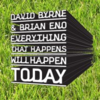 Everything That Happens Will Happen Today / David Byrne and Brian Eno