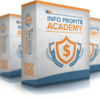 Info Profits Academy Review-AMAZING $32,000 Bonus & Discount
