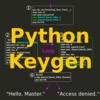 Pythonで鍵生成 - Keygen | はじめてのリバースエンジニアリング#7