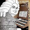 可愛いオルガンの響き。ヘンデル『オルガン協奏曲 作品7』(1)