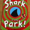 絵本紹介:Shark in the Park