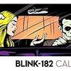 2016年、BLINK 182のことを想う。~ part two
