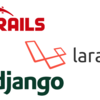 Big 3 web application frameworks: Ruby on Rails, Django and Laravel