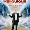 宗教Religeon+バカらしいRidiculous=Religulous
