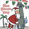 See Santa Nap  by  David Milgrim