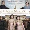 「ロイヤル・ナイト 英国王女の秘密の外出」