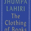 The Clothing of Books / ジュンパ・ラヒリ