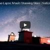 ハワイ・マウイ島の天文台から見える世界一美しい星空