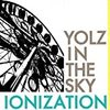 YOLZ IN THE SKY 「IONIZATION」