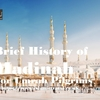 Brief History of Madinah For Umrah Pilgrims