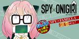 【35話】SPY×ONIGIRI 『SPY×FAMILY』を調査せよ!
