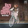 I Need Your Heart/Hazy Sour Cherry