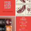 9/8, 9/9  SHOE CARE WORK SHOP