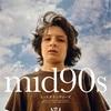 『mid90s ミッドナインティーズ』感想
