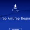 Firop エアドロップ期間限定2.5USD分配!次の世紀の石油「造水技術」ICOプラットフォーム!FDP