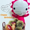 Chappy  Birthday‼️〜10月11日  神無月✨〜
