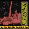 #0424) SEXPLOSION! / MY LIFE WITH THE THRILL KILL KULT 【1991年リリース】