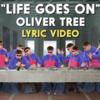 【歌詞和訳】Life Goes On (Alok Remix):ライフ・ゴーズ・オン(アロク リミックス) - Oliver Tree:オリバー・ツリー