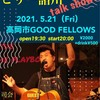 5.21(Fri)ビリー諸川会長talk show‼️開催‼️ at 高岡市GOOD FELLOWS‼️