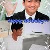 Happy 44th Birthday Dear 太一~( o ̄▽)o<※*:'゜゜゜・:*♪:'゜`・☆・:.,;*