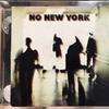 NO NEW YORK - 混沌が魅力であった時代