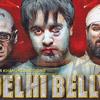 デリーの下痢便!?新感覚スラップスティック・クライム・コメディ『Delhi Belly』