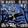 【Music】 THE BEACHES / HI HEEL (2009)