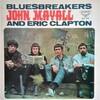 この人の、この1枚『ジョン・メイオール & ブルースブレイカーズ(John Mayall & The Bluesbreakers)/with Eric Clapton』
