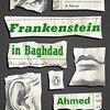 『フランケンシュタイン』と『メアリーの総て』とFrankenstein in Baghdad(『バグダードのフランケンシュタイン』)