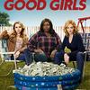 『グッドガールズ: 崖っぷちの女たち』シーズン1 感想(ネタバレ):スーパー強盗から犯罪に手を染めていく主婦3人が最高に面白い。【Netflix】