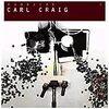 最近聴いたCD / Carl Craig関連とThe Tussなどなど
