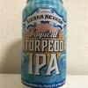 アメリカ SIERRA NEVADA Tropical TORPEDO  IPA