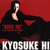 KISS ME/氷室京介