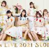 i☆Ris LIVE 2021 ~storiez~ 2021/3/28 セトリ