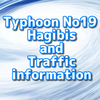 Traffic information & Rugby World Cup due to Typhoon No.19 Hagibis
